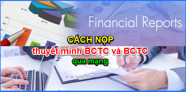 Cách nộp báo cáo tài chính qua mạng