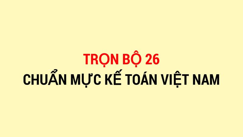 He-thong-chuan-muc-ke-toan-moi-nhat