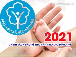 Chính sách bảo vệ thai sản cho người lao động mới nhất 2021