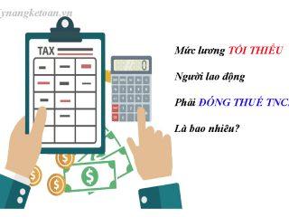 Mức lương tối thiểu người lao động phải đóng thuế TNCN