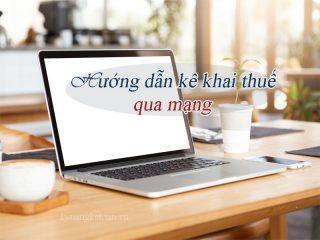 huong-dan-ke-khai-thue-qua-mang-chi-tiet