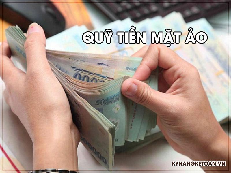Quỹ tiền mặt ảo